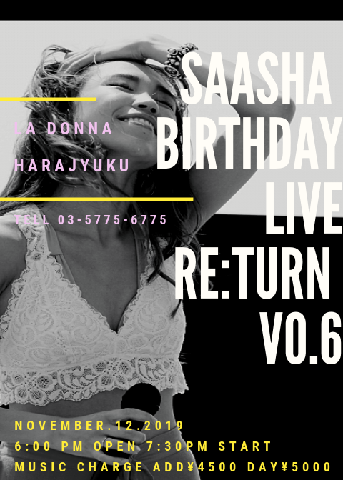 SAASHA BIRTHDAY LIVE RE:TURN VO.6