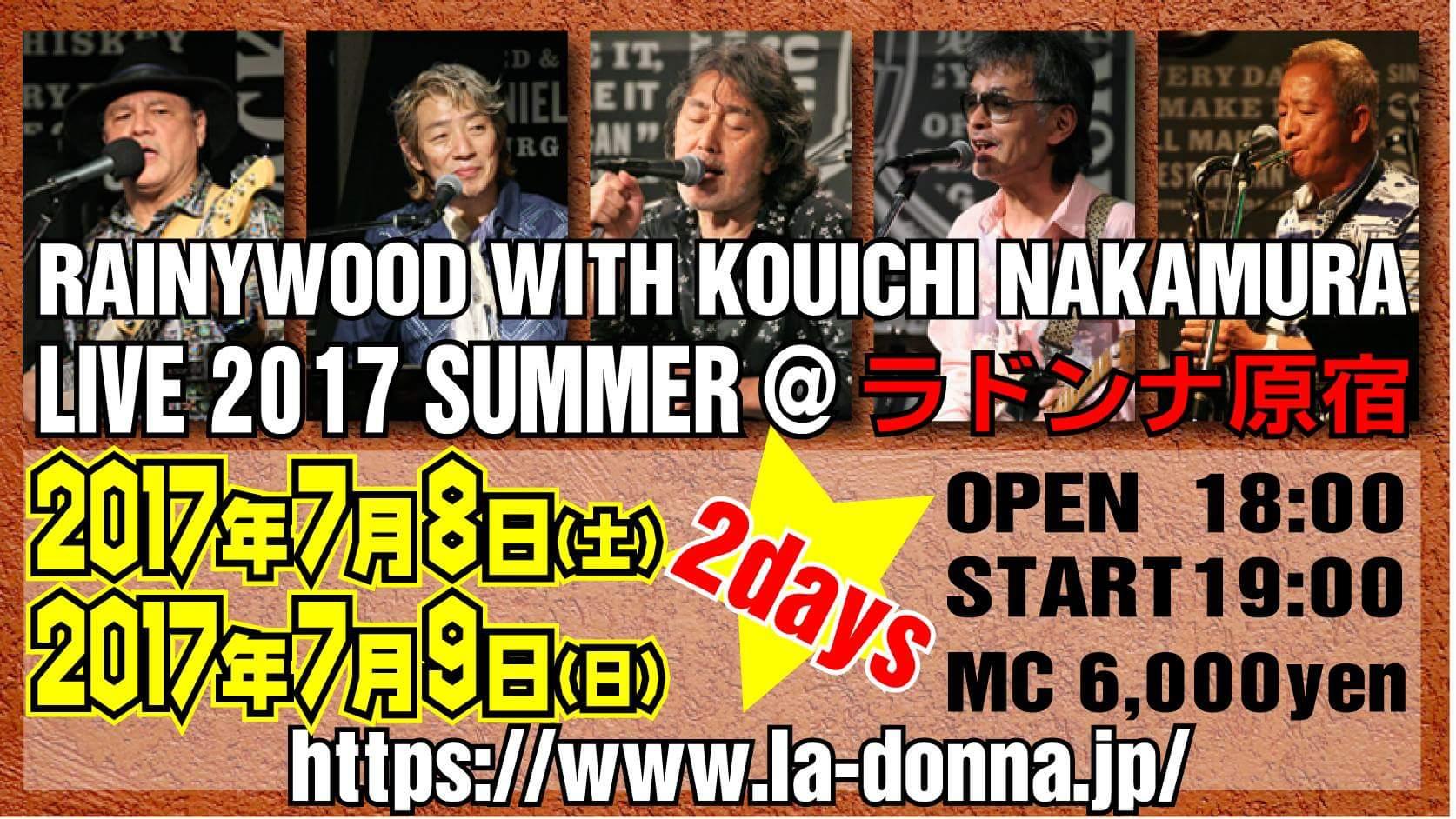 """RAINYWOOD WITH KOUICHI NAKAMURA LIVE 2017 SUMMER @ ラドンナ原宿"""