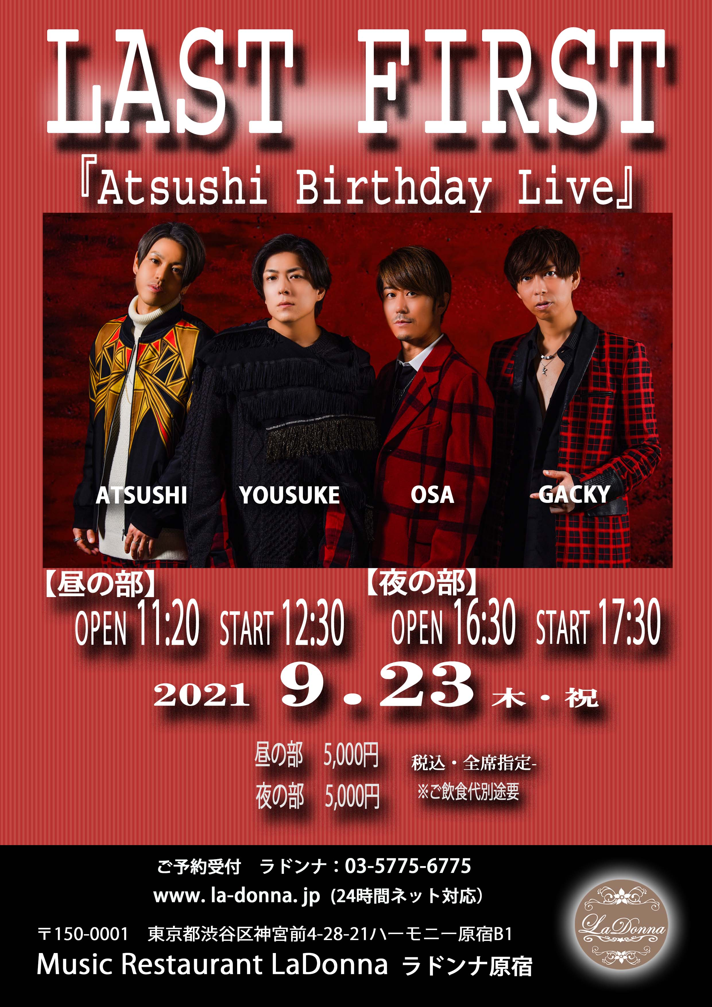 LAST FIRST 〜ATSUSHI Birthday Live〜