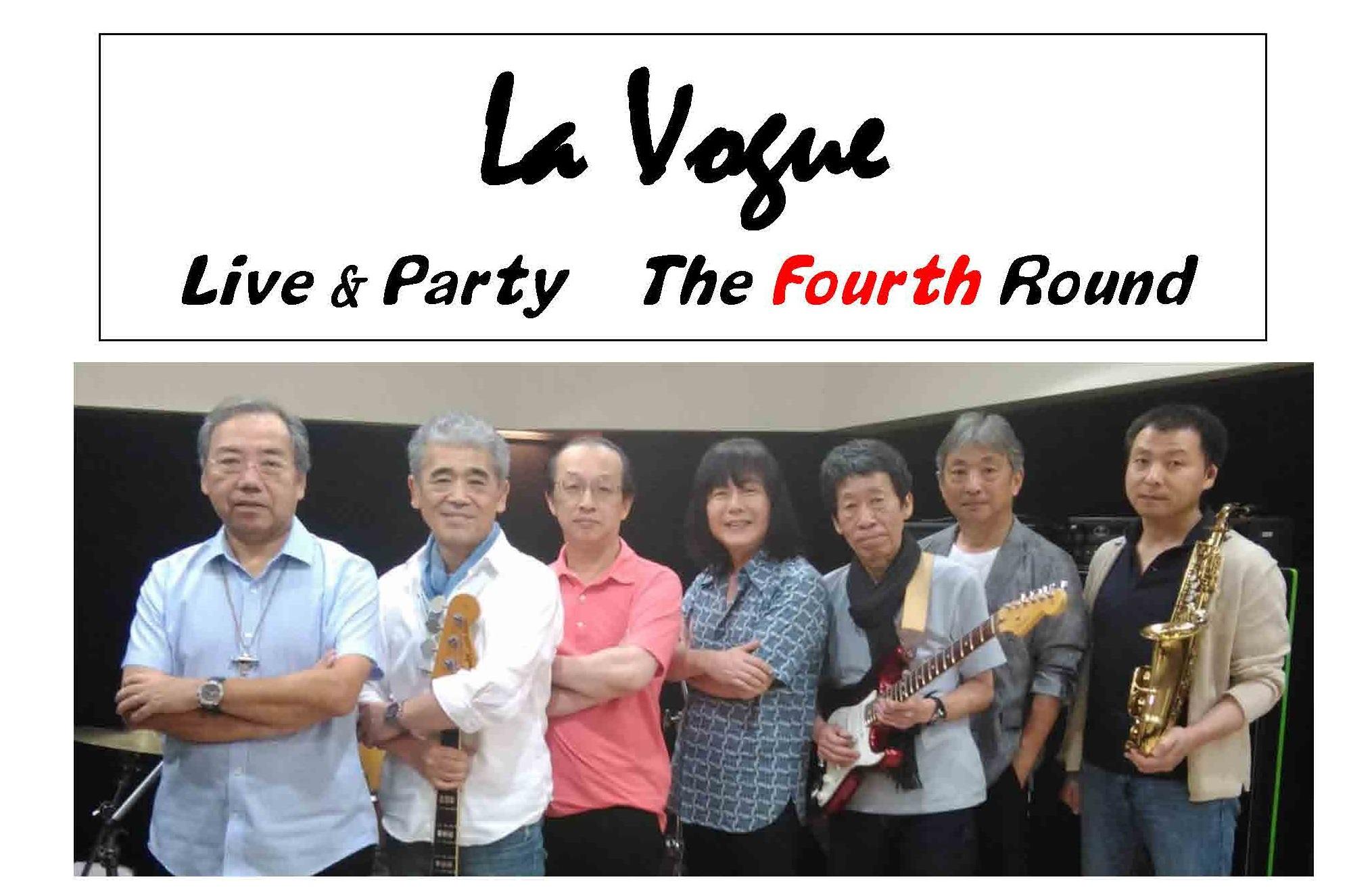 La Vogue Live&Party The Fourth Round