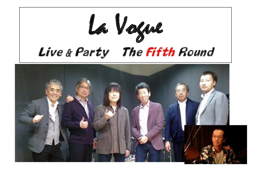 La Vogue  Live & Party  The Fifth Round