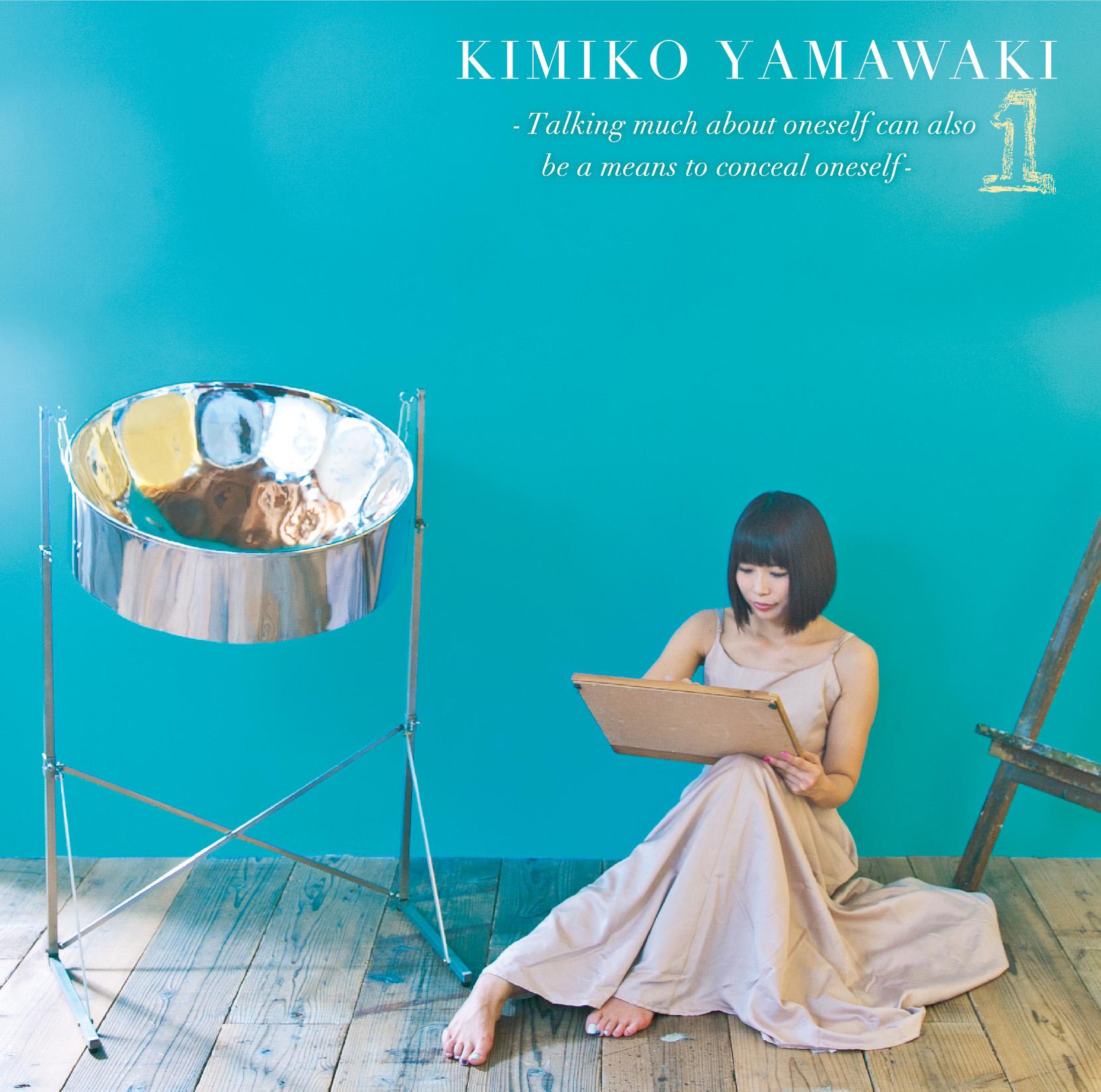 山脇妃見子 solo album『 1 ~ Talking much about oneself can also be a means to conceal oneself ~』レコ発Live♪