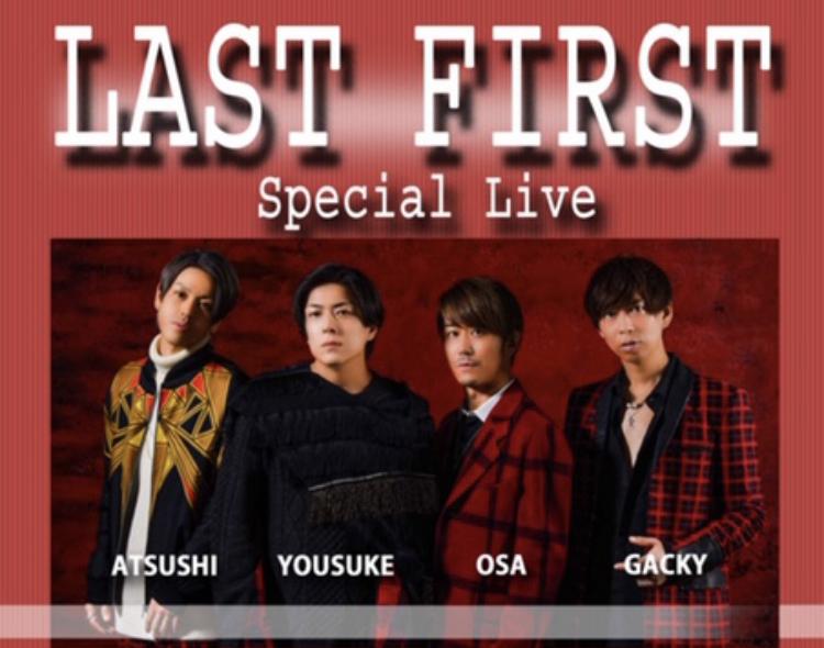 LAST FIRST 『OSA Birthday Live』