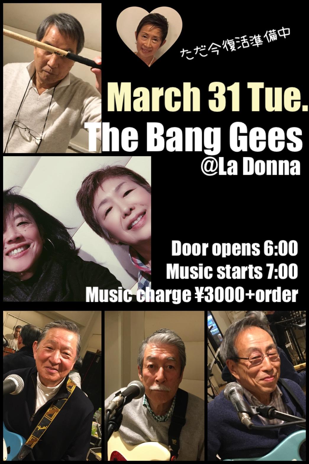 The Bang Gees Live @ La Donna【本公演は新型コロナウィルスの影響を受けまして延期となりました。】※電話受付は15:00~19:00迄となります。