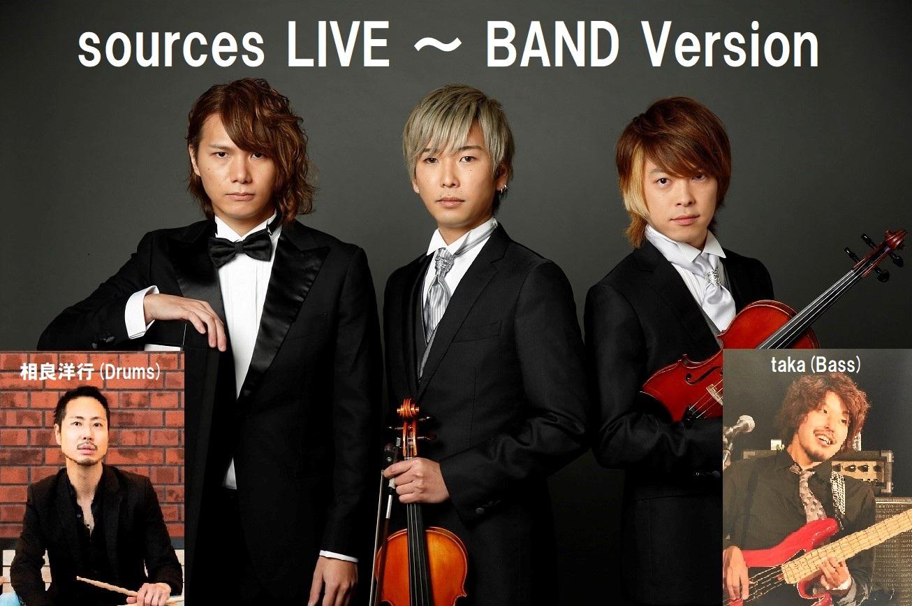 sources LIVE ~ BAND Version